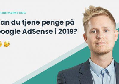 Hvad er Google AdSense? Kan man stadig tjene penge på Google AdSense i 2020?