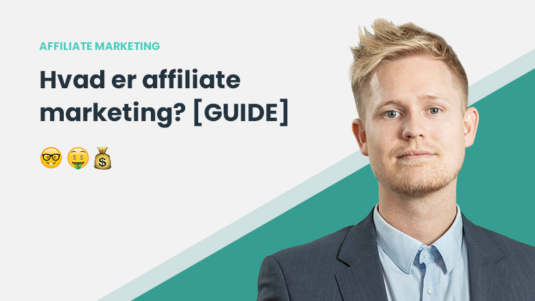 Hvad er Affiliate Marketing? Affiliate Marketing 2019